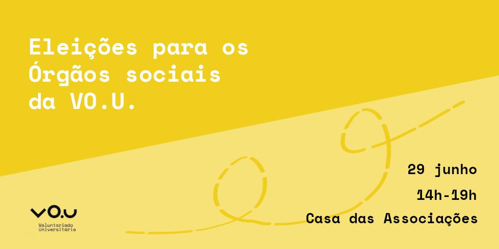ELEIÇÕES PARA OS ÓRGÃOS SOCIAIS DA VO.U.